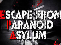 Escape From Paronoid Asylum